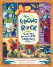 The Singing Rock and Other Brand-New Fairy Tales