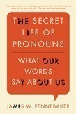 The Secret Life of Pronouns