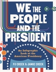 We the People and the President