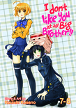 I Don't Like You At All Big Brother!! Vol. 7-8