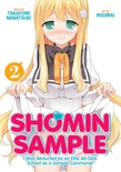Shomin Sample: I Was Abducted by an Elite All-Girls School as a Sample Commoner Vol. 2
