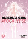 Magical Girl Apocalypse Vol. 9
