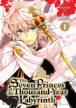 Seven Princes of the Thousand-Year Labyrinth Vol. 1