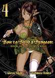 How to Build a Dungeon: Book of the Demon King Vol. 4