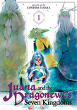 Juana and the Dragonewt's Seven Kingdoms Vol. 1