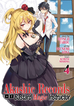 Akashic Records of Bastard Magic Instructor Vol. 4