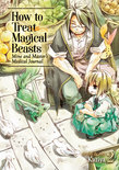How to Treat Magical Beasts: Mine and Master's Medical Journal Vol. 2