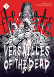 Versailles of the Dead Vol. 1