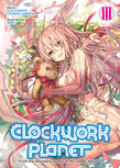 Clockwork Planet (Light Novel) Vol. 3