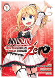Arifureta: From Commonplace to World's Strongest ZERO (Manga) Vol. 1