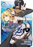 Arifureta: From Commonplace to World's Strongest ZERO (Manga) Vol. 2
