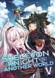 Skeleton Knight in Another World (Light Novel) Vol. 5