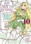 How NOT to Summon a Demon Lord (Manga) Vol. 10