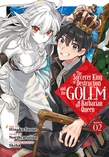 The Sorcerer King of Destruction and the Golem of the Barbarian Queen (Manga) Vol. 2