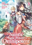The Saint's Magic Power is Omnipotent (Light Novel) Vol. 3