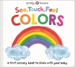See, Touch, Feel: Colors