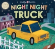 Night Night Books: Night Night Truck