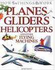 Planes, Gliders, Helicopters