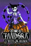 Death Jr, Vol 1: Pandora