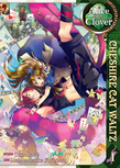 Alice in the Country of Clover: Cheshire Cat Waltz Vol. 1
