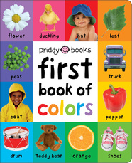 First 100 Soft to Touch: First Book of Colors Padded