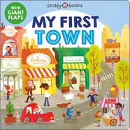 My First Places: My First Town