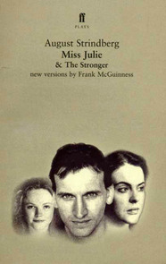 Miss Julie and The Stronger