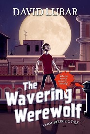 The Wavering Werewolf by David Lubar