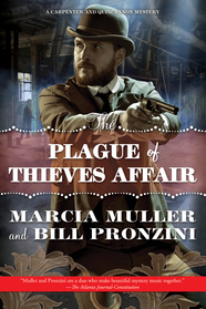 The Plague of Thieves Affair by Marcia Muller and Bill Pronzini