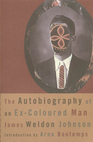 The Autobiography of an Ex-Coloured Man