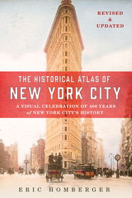 The Historical Atlas of New York City, Third Edition