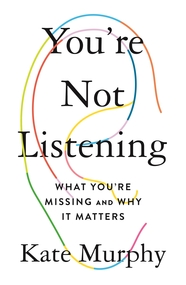 You're Not Listening