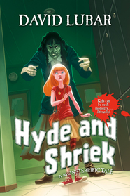 Hyde and Shriek by David Lubar