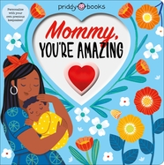 With Love: Mommy, You're Amazing