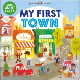 My First Places: My First Town Book Cover - Click to open Coming Soon panel