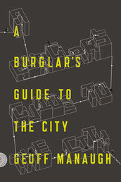 A Burglar's Guide to the City Book Cover - Click to see book details