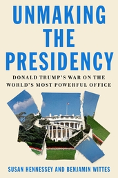 Unmaking the Presidency Book Cover - Click to open Coming Soon panel