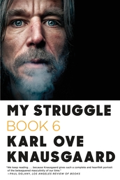 My Struggle: Book 6 Book Cover - Click to open Coming Soon panel