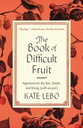 The Book of Difficult Fruit Book Cover - Click to open New Releases panel