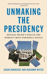 Unmaking the Presidency Book Cover - Click to open New Releases panel