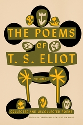 The Poems of T. S. Eliot: Volume I Book Cover - Click to open New Releases panel