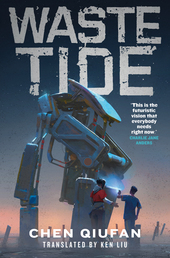 Waste Tide Book Cover - Click to open Coming Soon panel
