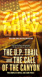 The U.P. Trail and The Call of the Canyon Book Cover - Click to open Coming Soon panel