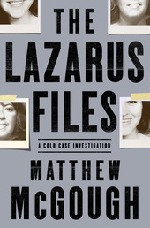 The Lazarus Files Book Cover - Click to open Henry Holt panel