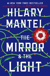 The Mirror & the Light Book Cover - Click to see book details