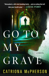 Go to My Grave Book Cover - Click to open Coming Soon panel