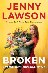 Broken (in the best possible way) Book Cover - Click to open Henry Holt panel