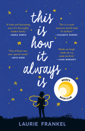 This Is How It Always Is Book Cover - Click to see book details