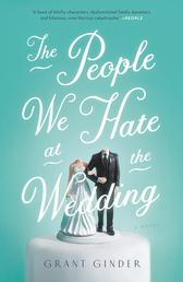 The People We Hate at the Wedding
