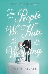 The People We Hate at the Wedding Book Cover - Click to open New Releases panel